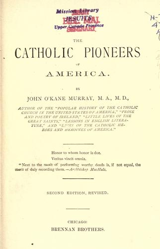 The Catholic pioneers of America.