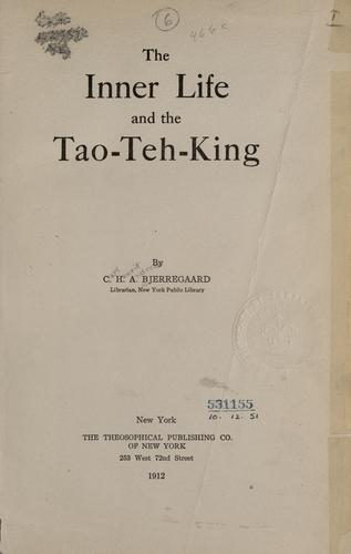The inner life and the Tao-teh-king.