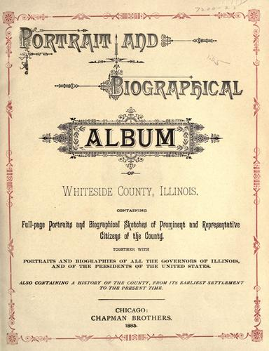 Portrait and biographical album of Whiteside County, Illinois by