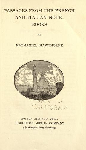 Download Passages from the French and Italian note-books of Nathaniel Hawthorne..