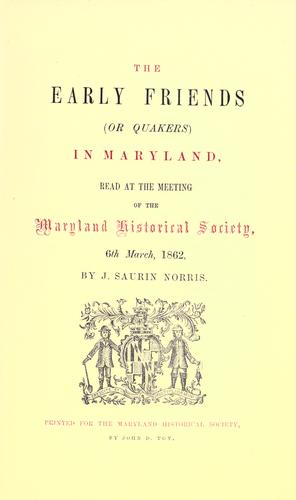 Download The early Friends (or Quakers) in Maryland
