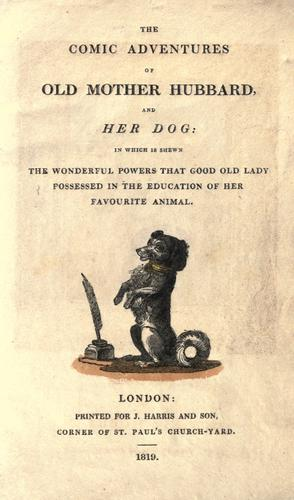 The comic adventures of Old Mother Hubbard, and her dog