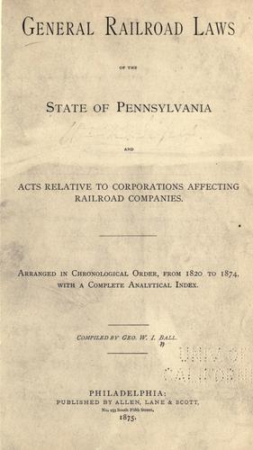 General railroad laws of the State of Pennsylvania