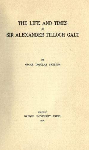 Download The life and times of Sir Alexander Tilloch Galt