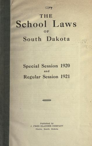The school laws of South Dakota.