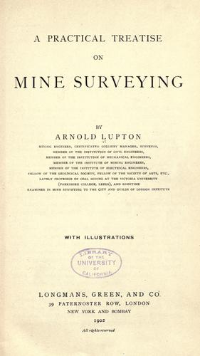 A practical treatise on mine surveying