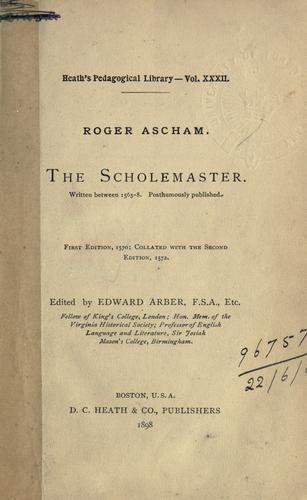The scholemaster.