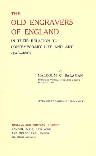 The old engravers of England in their relation to contemporary life and art (1540-1800)