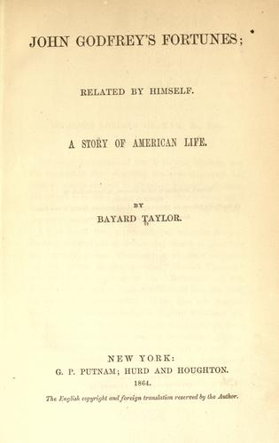John Godfrey's fortunes related by himself by Bayard Taylor