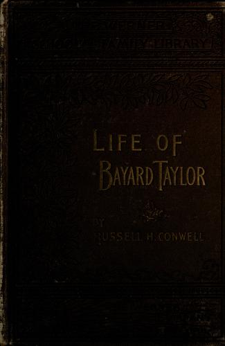 Download The life, travels and literary career of Bayard Taylor