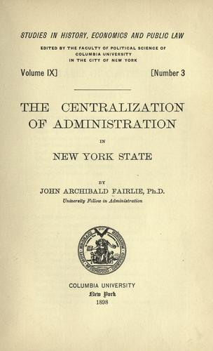 The centralization of administration in New York State