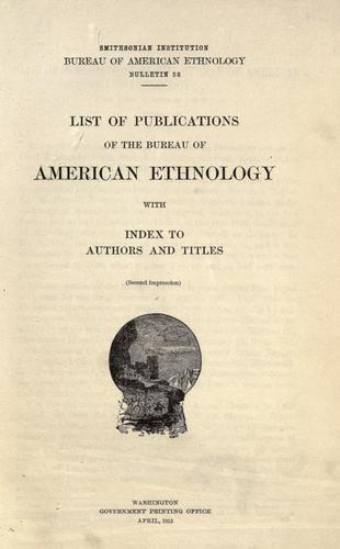 Download List of publications of the Bureau of American Ethnology