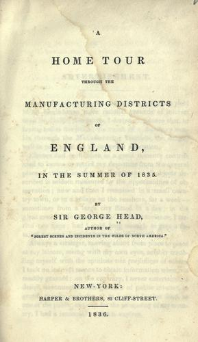 Download A home tour through the manufacturing districts of England, in the summer of 1835.