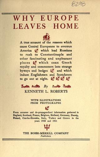 Why Europe leaves home by Roberts, Kenneth Lewis