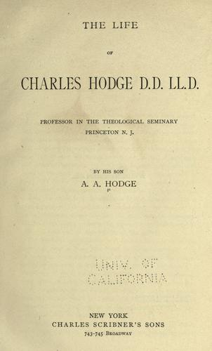 Download The life of Charles Hodge, D.D., LL.D.