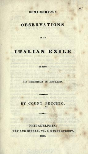 Semi-serious observations of an Italian exile during his residence in England.