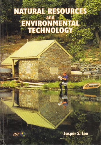 Natural resources and environmental technology by Jasper S. Lee