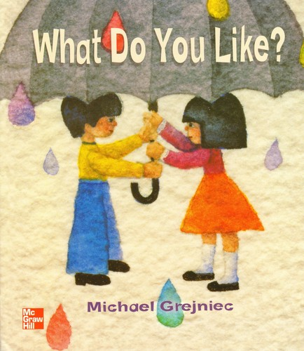 What Do You Like? [big book] by