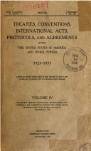 Treaties, conventions, international acts, protocols, and agreements between the United States of America and other powers …