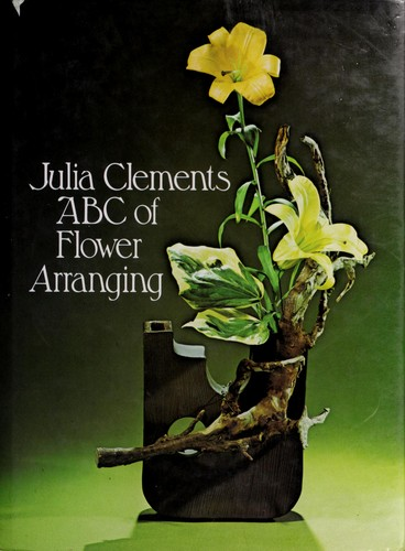 ABC of flower arranging