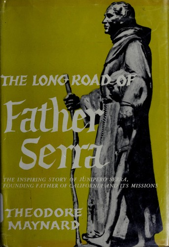 Download The long road of Father Serra.