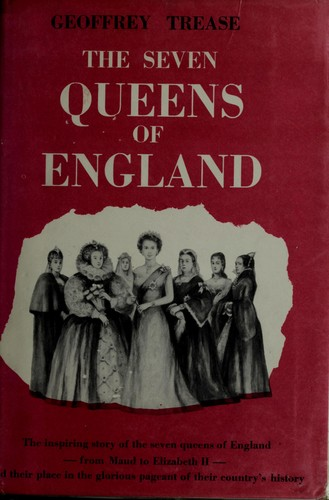 Download The seven queens of England.