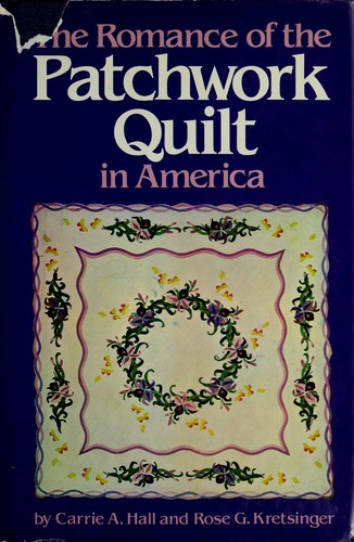 Download The romance of the patchwork quilt in America