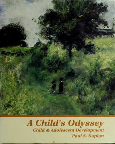 A child's odyssey by Paul S. Kaplan