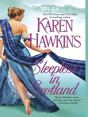 Sleepless in Scotland by Karen Hawkins