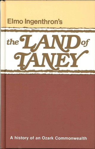 The Land of Taney by Elmo Ingenthron