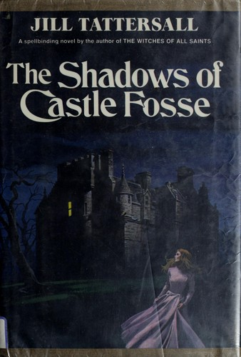 The shadows of Castle Fosse