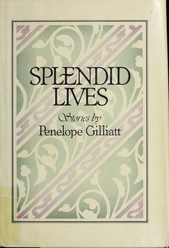 Splendid lives