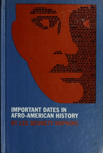 Important dates in Afro-American history by Lee B. Hopkins