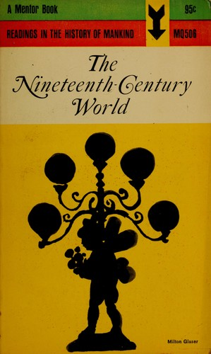 The nineteenth-century world by Cahiers d'histoire mondiale
