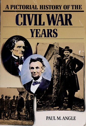 Download A pictorial history of the Civil War years