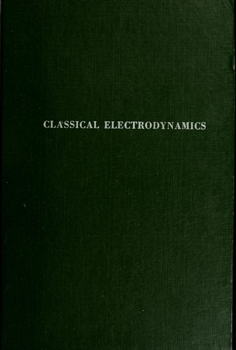 Download Classical electrodynamics.