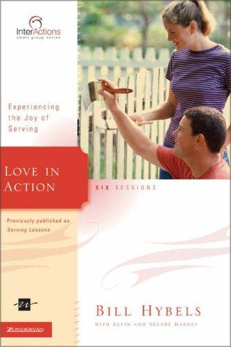 Love in Action by Bill Hybels