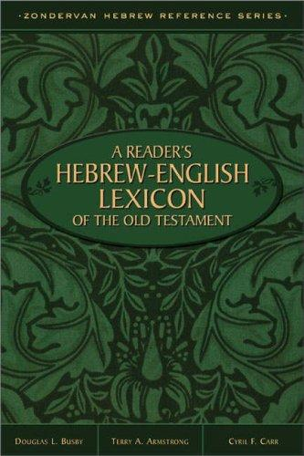 Download A reader's Hebrew-English lexicon of the Old Testament