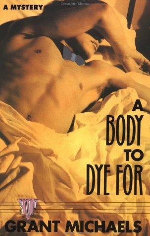 Download A body to dye for