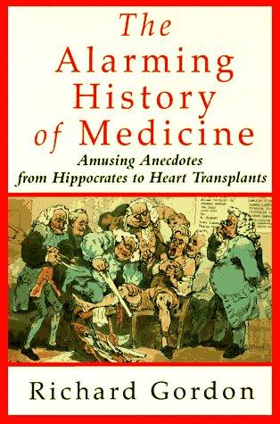 Download The alarming history of medicine