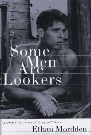 Some men are lookers