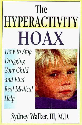 The hyperactivity hoax