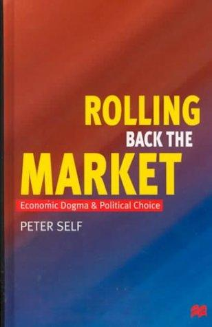 Rolling Back the Market
