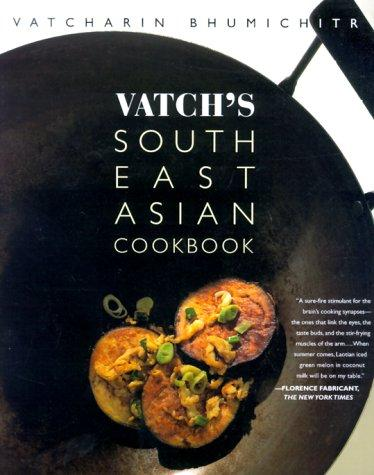 Vatch's Southeast Asian cookbook
