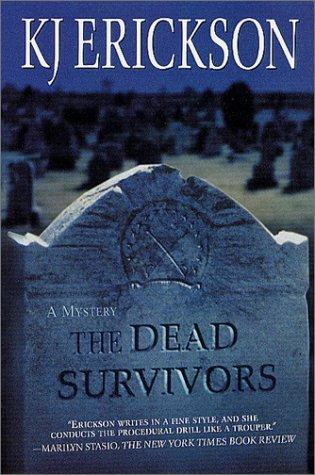 The dead survivors by K. J. Erickson