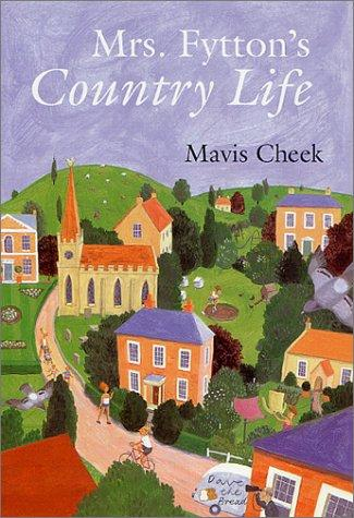 Download Mrs. Fytton's country life