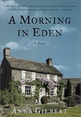 A morning in Eden by Anna Gilbert
