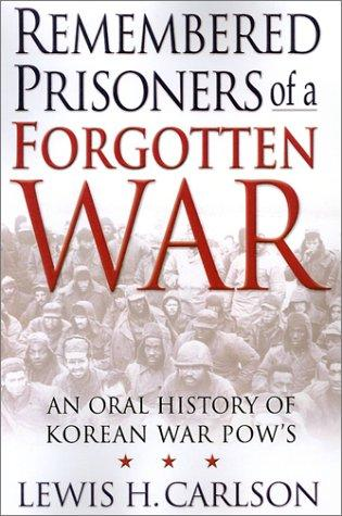 Download Remembered Prisoners of a Forgotten War