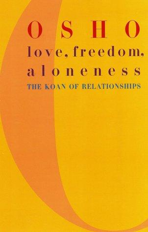 Download Love, Freedom, Aloneness