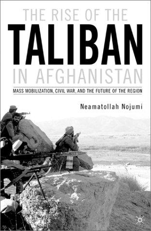 Download The Rise of the Taliban in Afghanistan